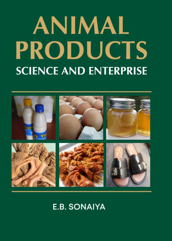 Animal Products Science Enterprise Prof EB Sonaiya 2020