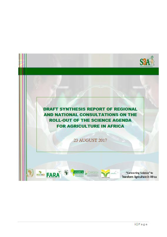 Draft Synthesis Report of Regional and National Consultations on the Science Agenda for Agriculture in Africa 23 August 2017